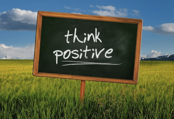 A positive mindset will change bad situations around faster than anything else.