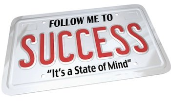 Success is a state of mind...